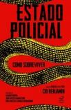 Estado Policial – Como Sobreviver