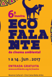 6ª Mostra Ecofalante de Cinema Ambiental: 100 filmes para debater o mundo