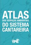 IPÊ - Instituto de Pesquisas Ecológicas lança Atlas do Sistema Cantareira