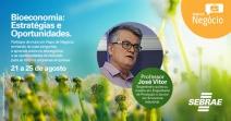 Bioeconomia gera oportunidade para micro e pequenas empresas