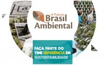 O mais tradicional reconhecimento para empresas sustentáveis, Prêmio Brasil Ambiental, chega à sua 14ª edição