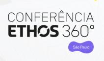 Conferência Ethos 360º em São Paulo terá 60 paineis de discussão  sobre soluções para a crise no Brasil