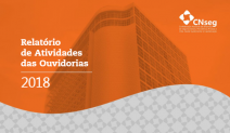 Ouvidorias do setor segurador apresentaram 94% de efetividade nas demandas em 2018
