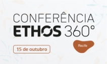 Conferência Ethos em Recife dialoga sobre potencial da Região Nordeste