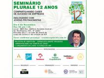 Seminário 12 anos de Plurale - Cases Sustentáveis e Diálogo com Jovens. Abertura será com palestra de André Trigueiro