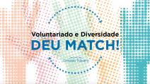 """Conexão Trabalho, consultoria especializada em projetos sociais por meio da inovação, lança o e-book: """"Voluntariado e Diversidade - Deu match!"""""""