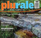 Plurale Edição 69 - Ibitipoca, Botsuana, Salta, segurança para jovens na rede, papel baseado na economia circular e muito mais