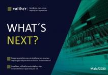 ESPECIAL CORONAVÍRUS - GroupCaliber lança o estudo What's Next?
