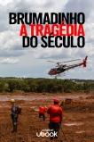 Documentário sobre a tragédia de Brumadinho chega à plataforma Ubook