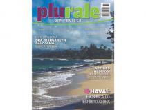 PLURALE EM REVISTA, EDIÇÃO 73- Entrevista com a Dra. Margareth Dalcolmo, artigos inéditos e Especial Havaí