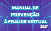 Procon-RJ lança manual contra fraudes virtuais atualizadas em 2021