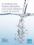 Famílias brasileiras gastam menos com saneamento básico do que com energia e telecomunicações