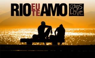 """""""Rio Eu Te Amo""""... e como não amar?"""