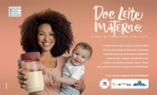 Campanha produzida pela Fields360 para o Ministério da Saúde incentiva a doação do leite materno