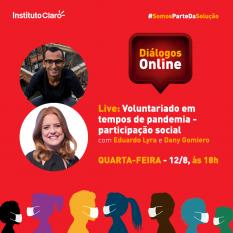 Instituto Claro realiza lives sobre voluntariado em tempos de pandemia em primeira semana dos Diálogos Online