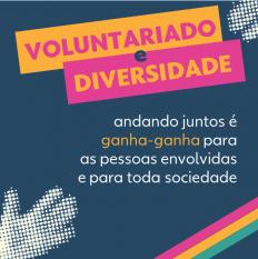 Articular programas de Diversidade e Voluntariado é estratégico para empresas socialmente responsáveis e com propósito claro