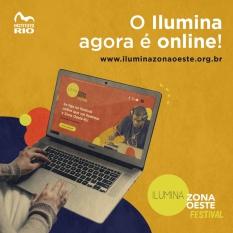 """Festival carioca """"Ilumina Zona Oeste"""" realiza sua 4º edição de 06 a 08 de novembro e pela primeira vez de forma virtual"""