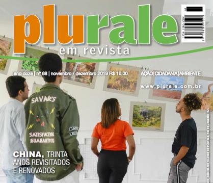 Plurale Edição 68 - Especial 12 anos - Seminário, China, Artigos inéditos, Cases sustentáveis e muito mais