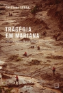 Tragédia em Mariana – A história do maior desastre ambiental do Brasil