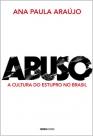 Abuso - a cultura do estupro no Brasil