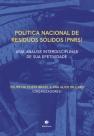 Política Nacional de Resíduos Sólidos (PNRS) : uma análise interdisciplinar se sua efetividade